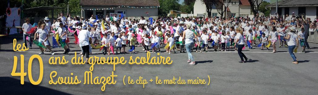 40 ans du groupe scolaire Louis Mazet