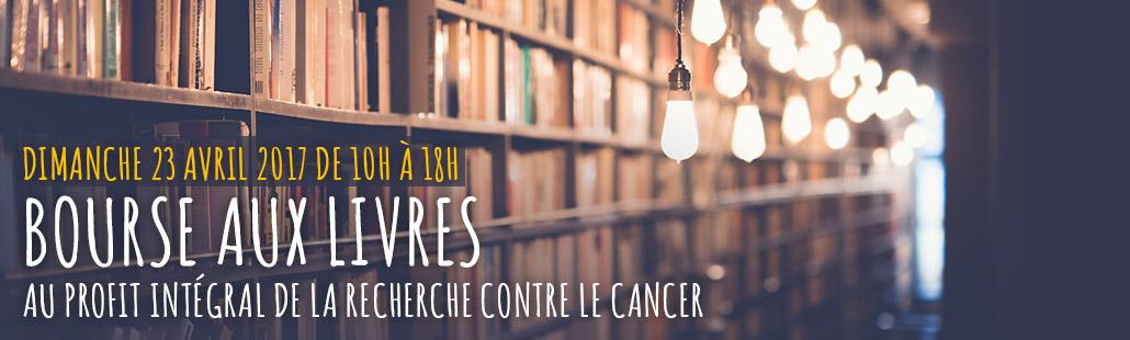 BOURSE aux LIVRES au profit intégral de la RECHERCHE contre le CANCER