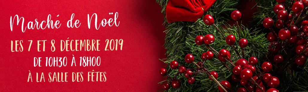 Marché de Noël – 7 et 8 Décembre 2019
