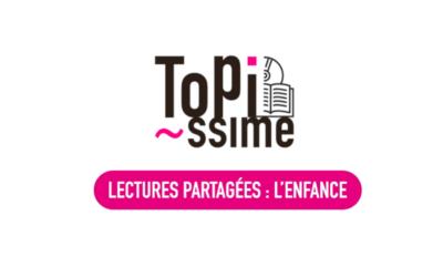 Topissime – Lectures partagées